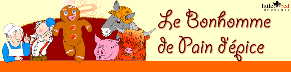 Le Bonhomme de Pain d'Épice | French story | Little Red Languages