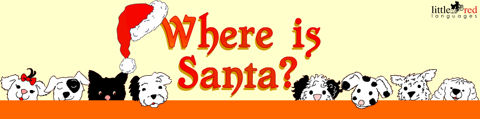 Where is Santa? | Christmas story | Little Red Languages