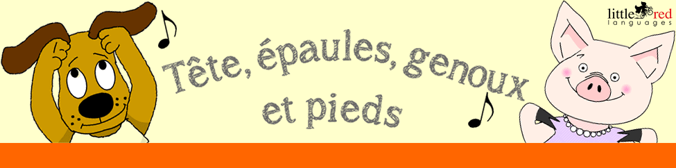 Tete, epaules, genoux, pieds | Little Red Languages