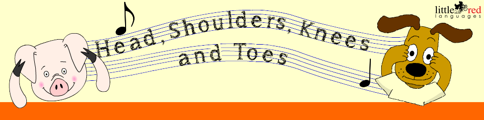 Head, shoulders, knees and toes | Little Red Languages