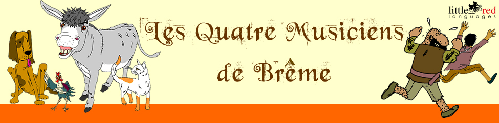 Les Quatre Musiciens de Brême | French story | Little Red Languages
