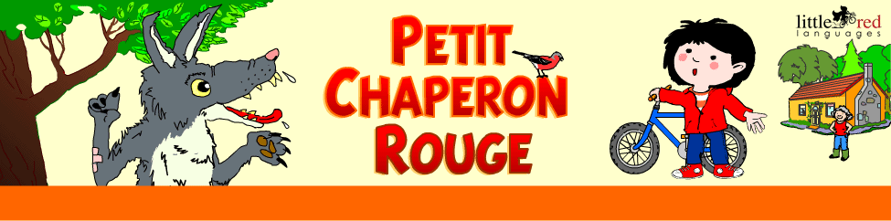 Petit Chaperon Rouge | French story | Little Red Languages
